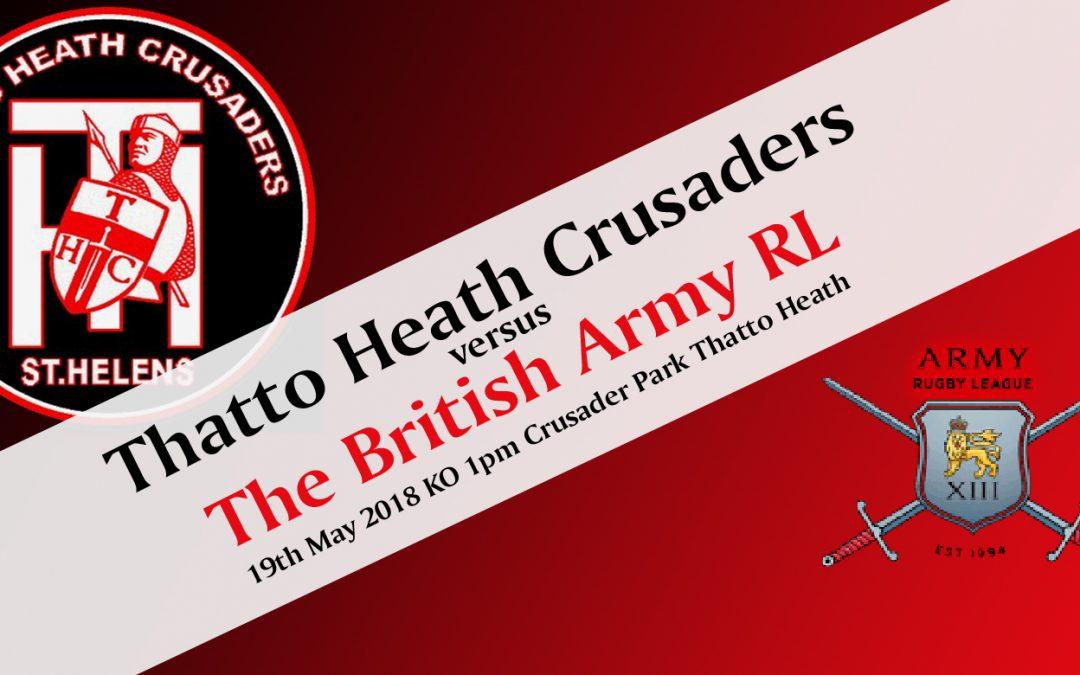 Expired:Thatto Heath Crusaders versus The British Army RL